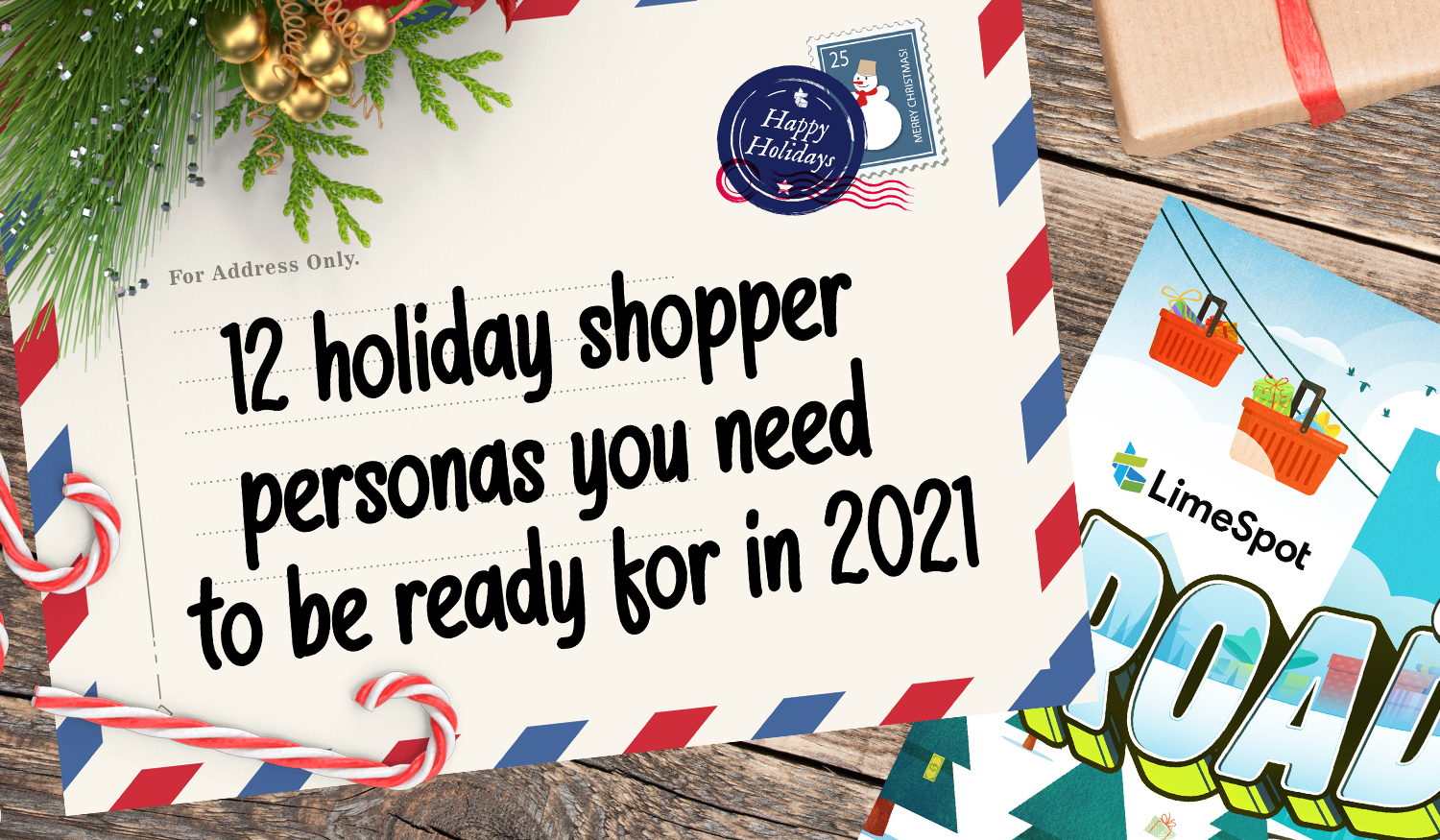 12 holiday shopper personas you need to be ready for in 2021 1500x875px