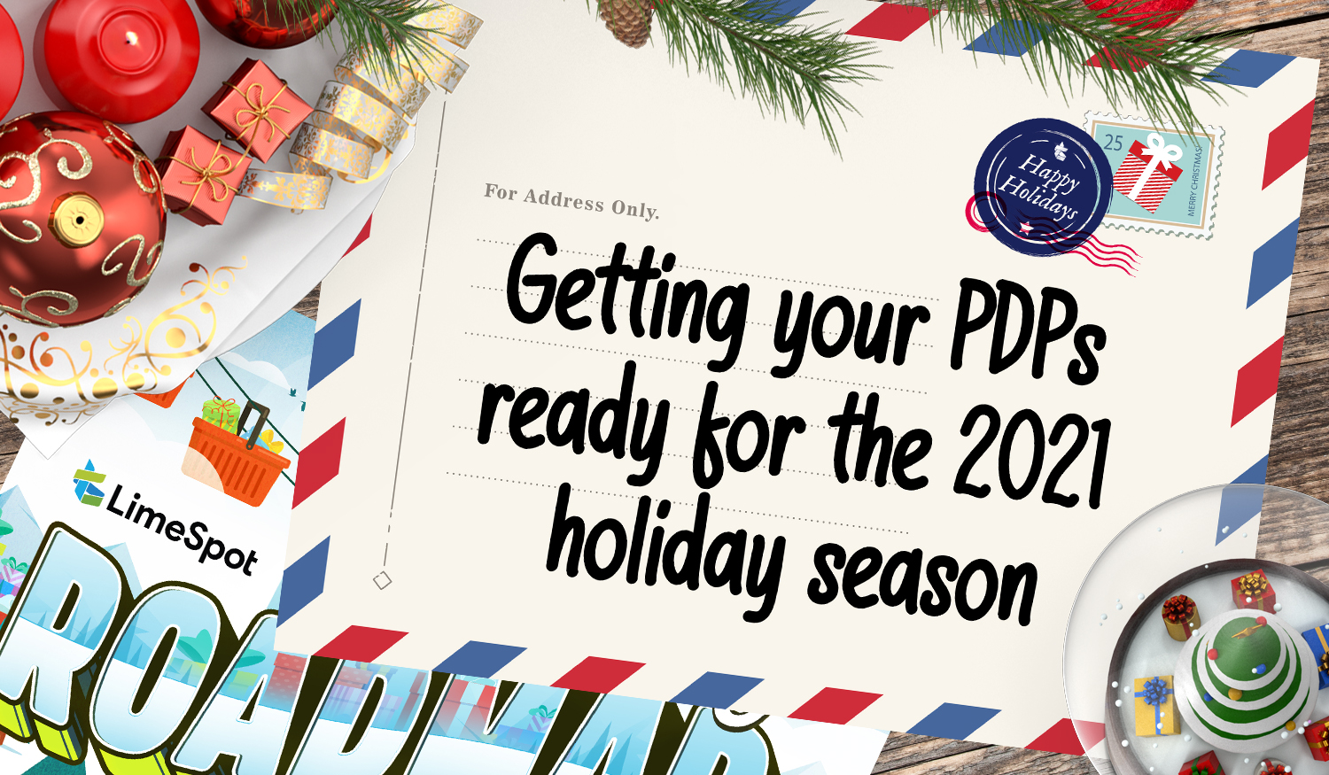 Getting your PDPs ready for the 2021 holiday season 1500x875px