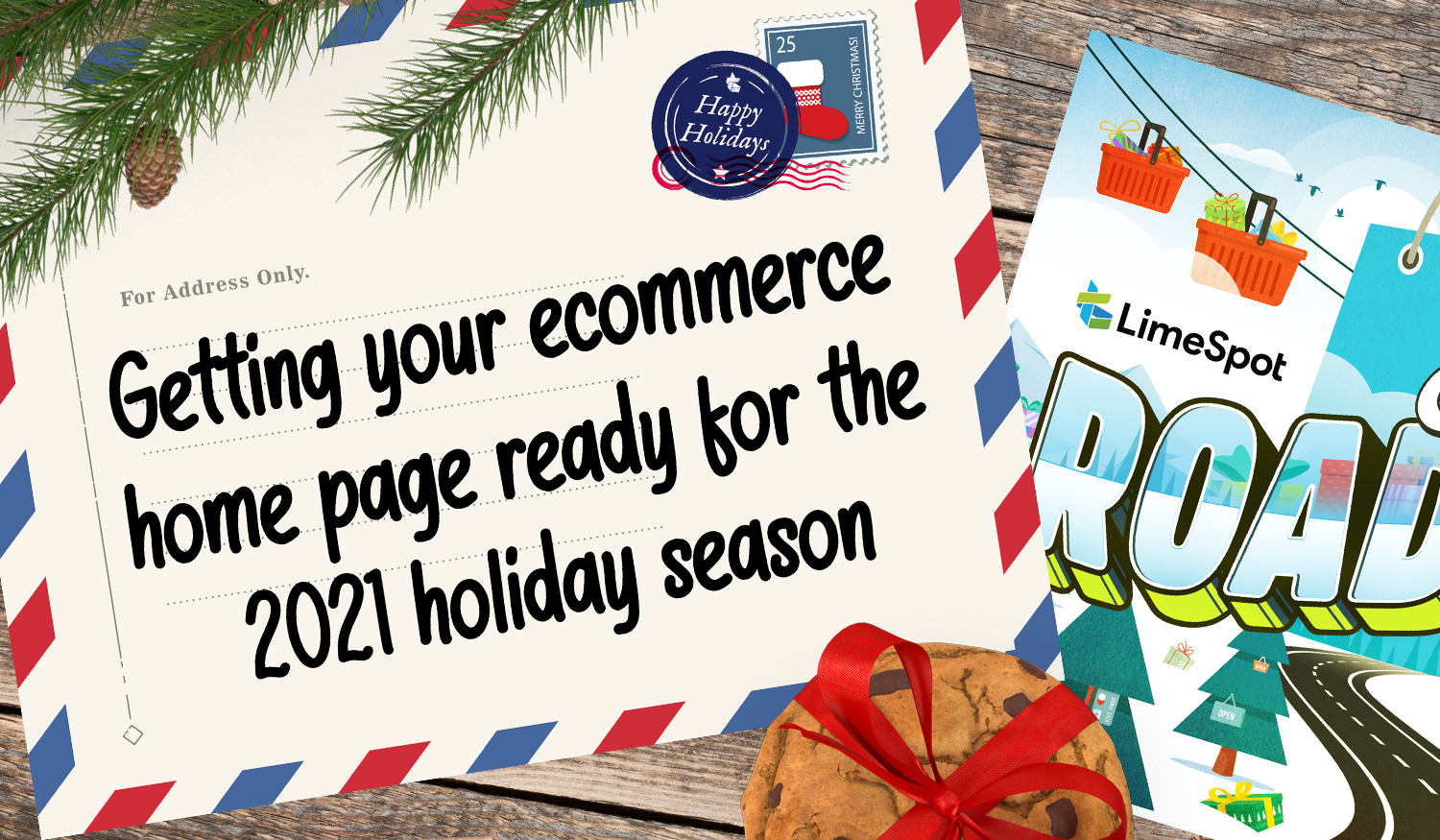 Getting your ecommerce home page ready for the 2021 holiday season 1500x875px