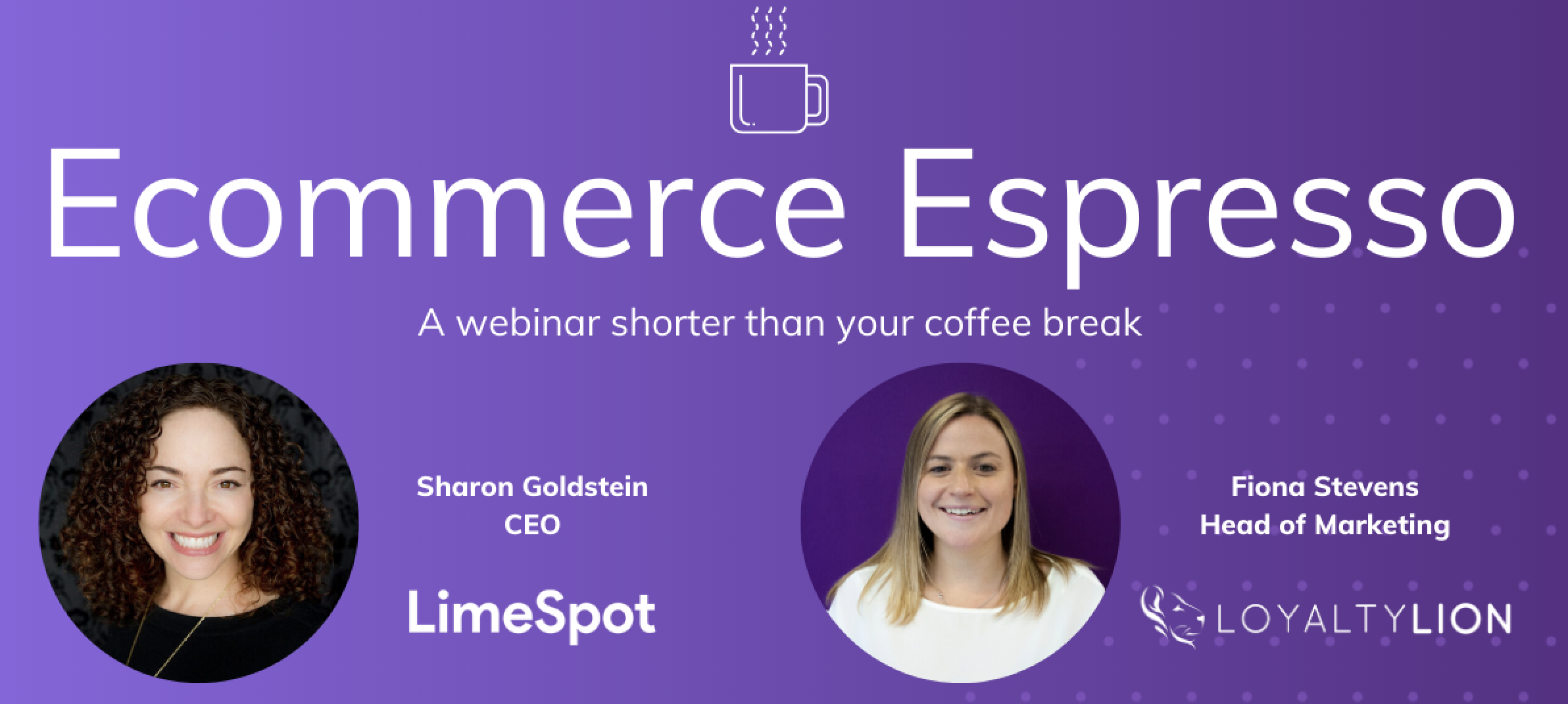 LimeSpot and LoyaltyLion eCommerce Espresso